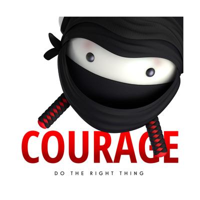 Courage Do Good Poster