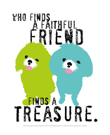 A Faithful Friend Posters by Ginger Oliphant
