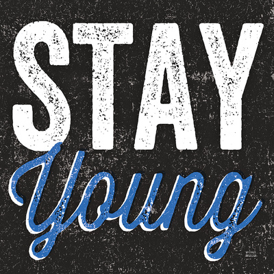 Stay Young Print by Michael Mullan