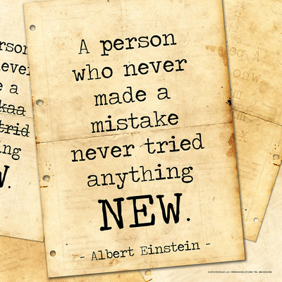 Never Made a Mistake - Albert Einstein Classic Quote Poster by Jeanne Stevenson