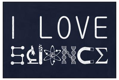 I Love Science Prints