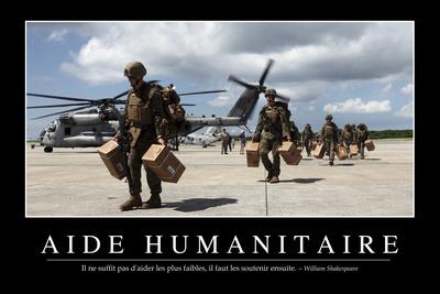 Aide Humanitaire: Citation Et Affiche D'Inspiration Et Motivation Photographic Print
