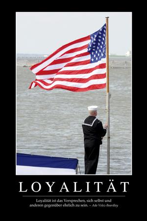Loyalität: Motivationsposter Mit Inspirierendem Zitat Photographic Print