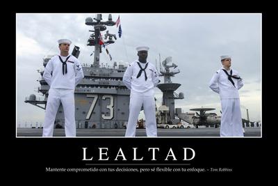 Lealtad. Cita Inspiradora Y Póster Motivacional Photographic Print