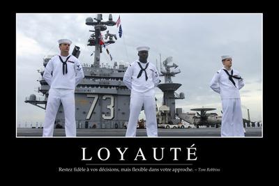 Loyauté: Citation Et Affiche D'Inspiration Et Motivation Photographic Print