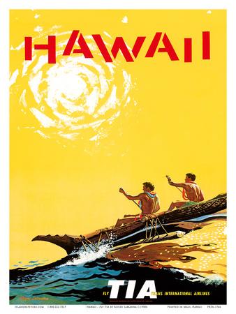 Hawaii - Fly TIA (Trans International Airlines) - Hawaiian Outrigger Canoe (Wa'a) Prints by Roger LaManna