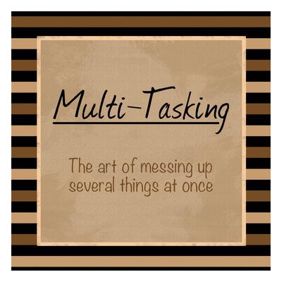 Multi Tasking Print by Lauren Gibbons