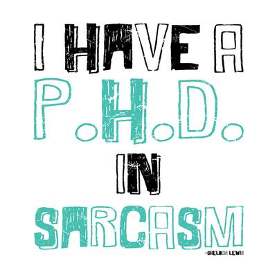 Sarcasm Prints by Jace Grey
