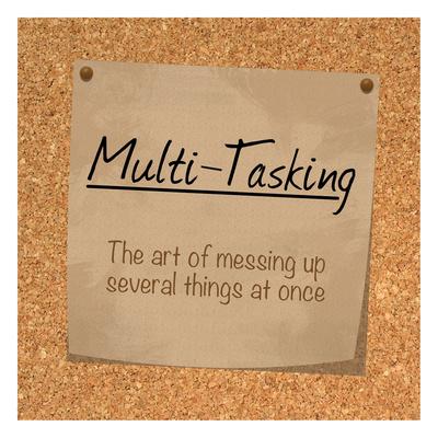 Multi Tasking Cork Posters by Lauren Gibbons