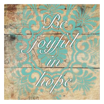 Be Joyful Posters by Jace Grey