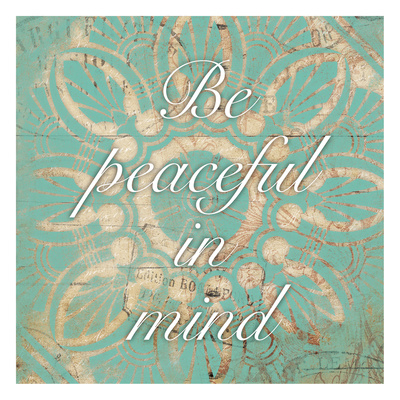 Be Peaceful Prints by Jace Grey