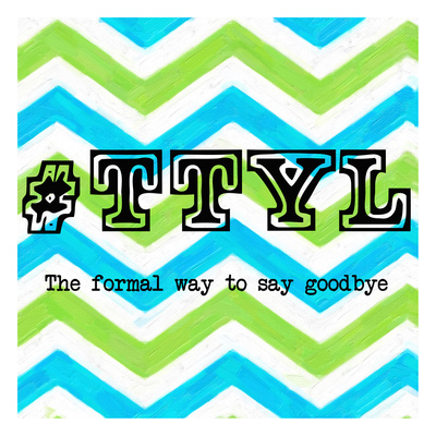 TTYL 2 Prints by Taylor Greene
