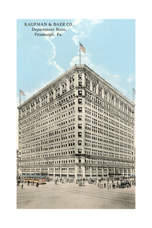 Kaufman and Baer Department Store, Pittsburgh Poster