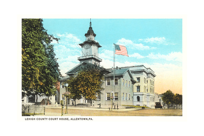 Lehigh County Courthouse, Allentown Prints