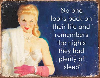 Plenty of Sleep Tin Sign Tin Sign