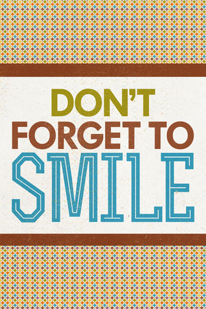 Don't Forget To Smile Print