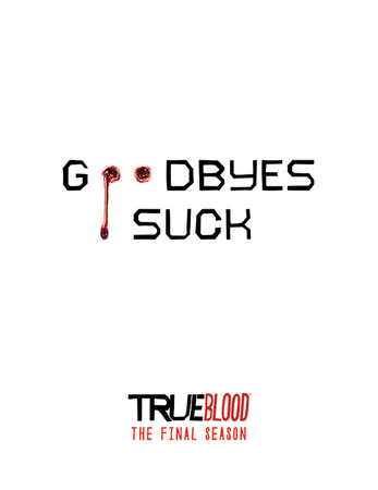 True Blood - Goodbyes Suck Masterprint