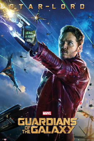 Guardians of the Galaxy - Star Lord Posters