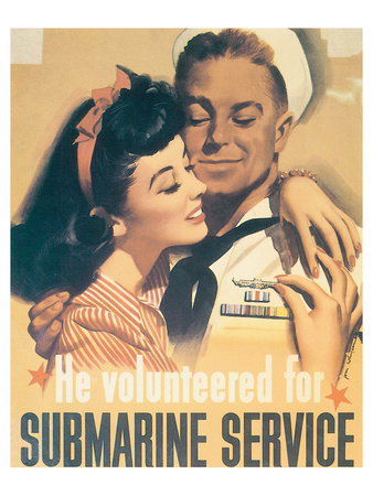 He Volunteered For Submarine Service Posters by Jon Whitcomb