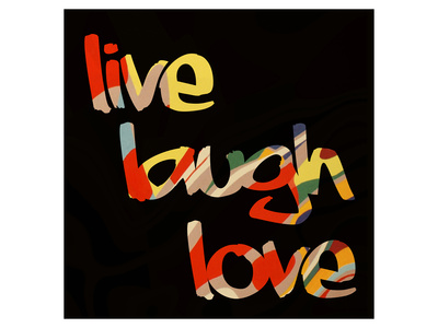 Live, laugh, love quote saying artistic artwork by Irena Orlov