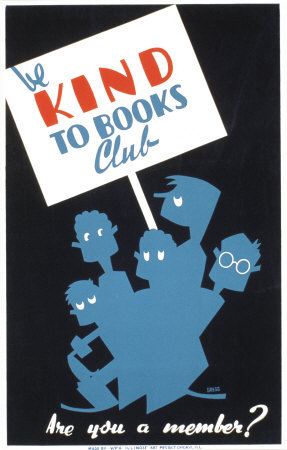 Historic Reading Posters - Be Kind To Books Club Kunsttryk