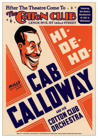 Cab Calloway and His Cotton Club Orchestra at the Cotton Club, New York City, 1931 Posters by Dennis Loren