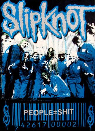SlipKnot - People equal Shit Poster