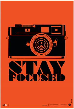 Stay Focused Poster Posters af  NaxArt