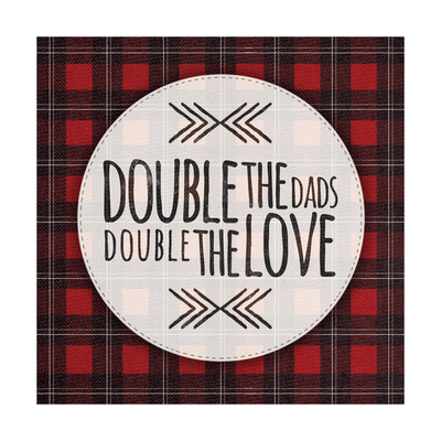 Double Dads Prints by Ashley Hutchins