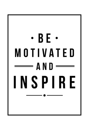 Be Motivated Posters by Jace Grey