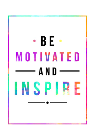 Be Motivated Rainbow Prints by Jace Grey