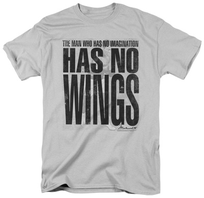 The man who has no imagination has no wings, Muhammad ali quote saying t-shirt