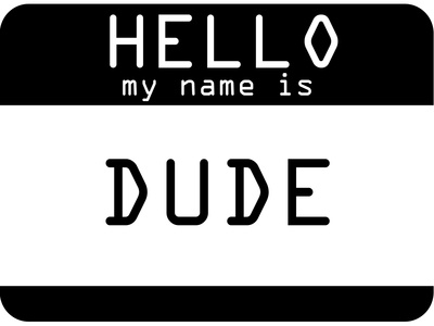 My Name Is Dude Poster