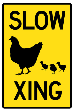 Slow Chicken Crossing Plakater