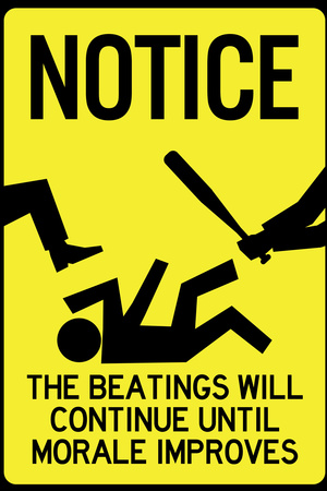 Beatings will continue until morale improves spoof humor poster art