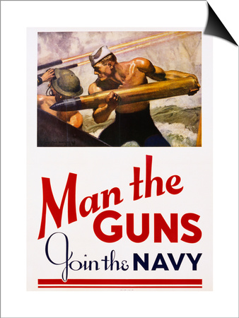 Man the Guns - Join the Navy Recruitment Poster Poster by McClelland Barclay