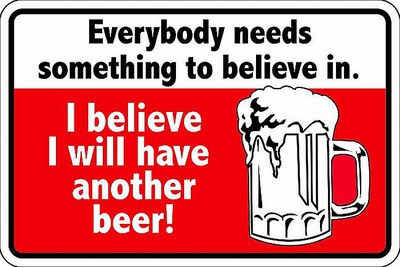 Have Another Beer Tin Sign