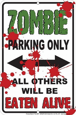 Zombie Parking Tin Sign