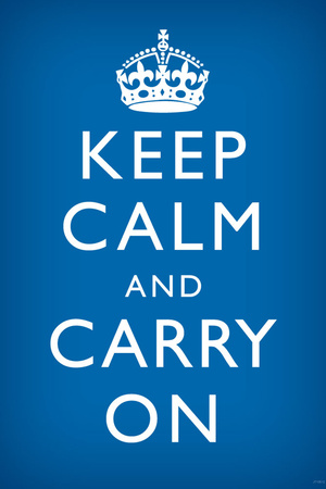 Keep Calm and Carry On (Motivational, Medium Blue) Art Poster Print Prints
