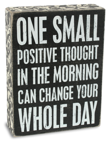 Positive Thought Box Sign Wood Sign