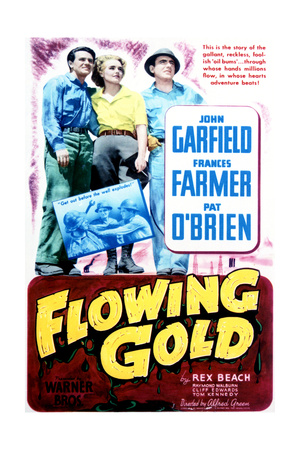 Flowing Gold - Movie Poster Reproduction Prints