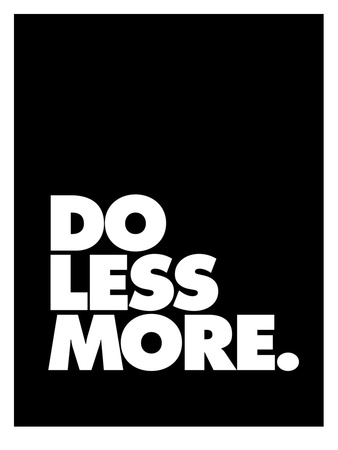 Do Less More Prints