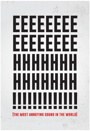 The Most Annoying Sound Print