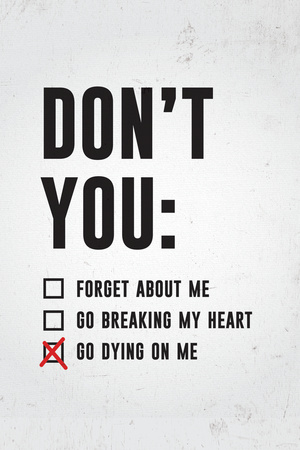 Don't You Go Dying On Me Photo