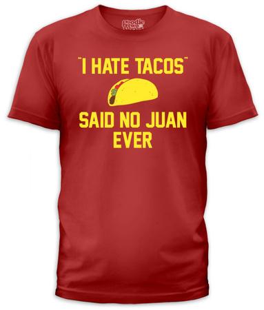 I Hate Tacos (slim fit) Shirts