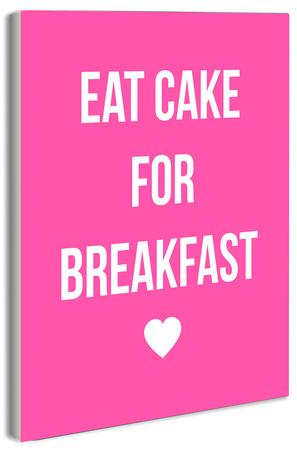 Eat Cake For Breakfast Wood Sign