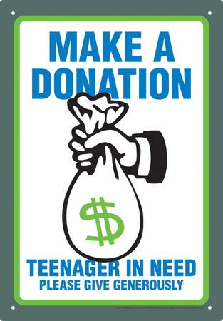 Make A Donation Tin Sign Tin Sign