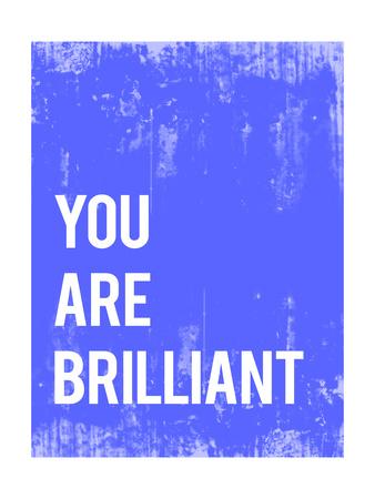 You are Brilliant Prints by Rebecca Peragine