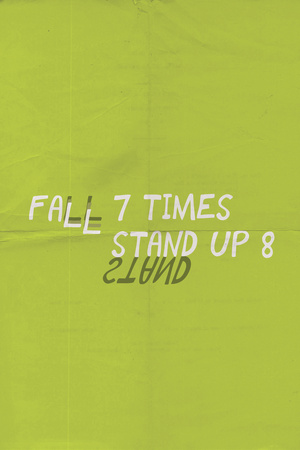Fall 7 Times. Get Up 8. Plastic Sign
