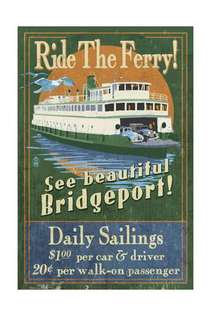 Bridgeport, Connecticut - Ferry Ride Vintage Sign Prints by  Lantern Press